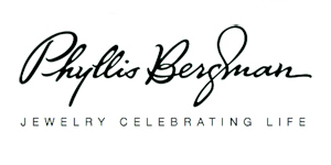 Phyllis Bergman - Phyllis Bergman celebrates life, love and family with her fabulous new jewelry collection, designed to make every day special...